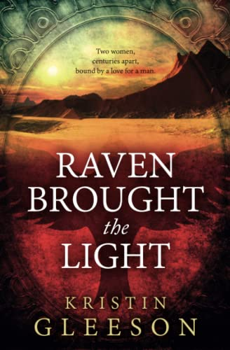 Raven Brought the Light By Kristin Gleeson