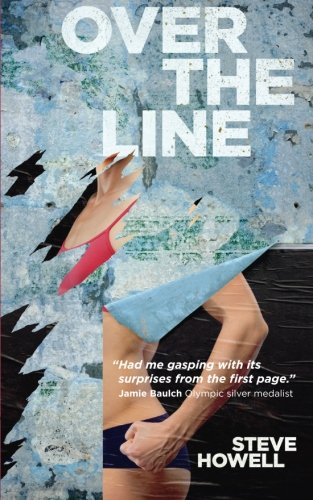 Over The Line By Steve Howell