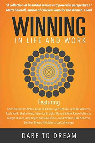 Winning in Life and Work By Editor-in-chief Keith Blakemore-Noble