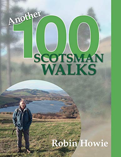 Another 100 Scotsman Walks By Robin Howie