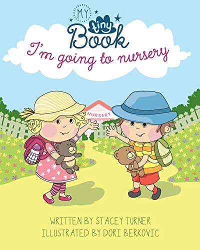 I'm Going to Nursery By Stacey Turner