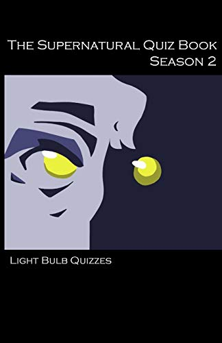 The Supernatural Quiz Book By Light Bulb Quizzes