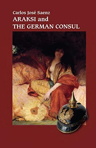Araksi and the German Consul By Carlos Jose Saenz