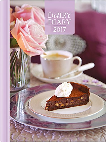 Dairy Diary 2017: A5 Week-to-View Kitchen & Home Diary with 52 Weekly Recipes: 2017 by Marion Paull