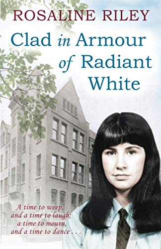 Clad in Armour of Radiant White By Rosaline Riley