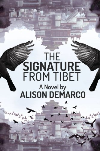 The Signature from Tibet By Alison Demarco