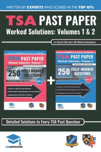 TSA Past Paper Worked Solutions: 2008 - 2016, Fully worked answers to 450+ Questions, Detailed Essay Plans, Thinking Skills Assessment Cambridge & ... TSA Past paper Question + Essay UniAdmissions By Rohan Agarwal
