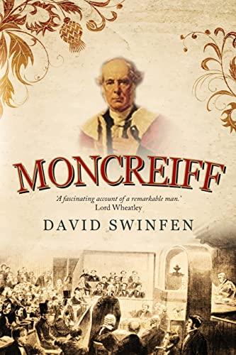 Moncreiff By David Swinfen
