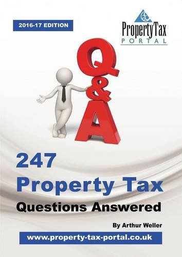 247 Property Tax Questions Answered By Arthur Weller