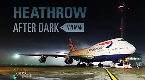 Heathrow After Dark By Vin Man
