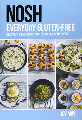 NOSH Everyday Gluten-Free By Joy May