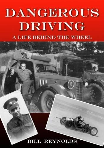 Dangerous Driving By Bill Reynolds