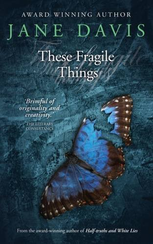 These Fragile Things By Jane Davis