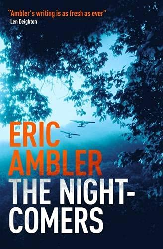 The Night-Comers By Eric Ambler