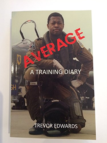 Average - A Training Diary by Trevor Edwards