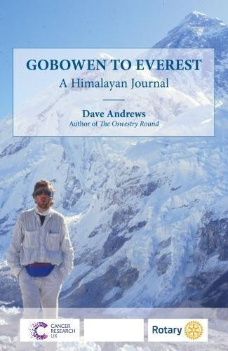 Gobowen to Everest By Dave Andrews