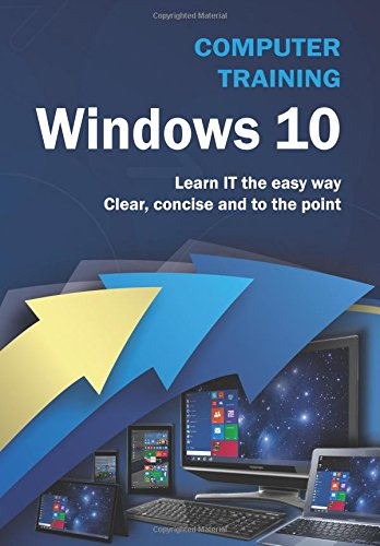 Computer Training: Windows 10 By Kevin Wilson