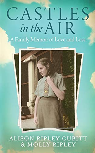 Castles in the Air By Alison Ripley Cubitt