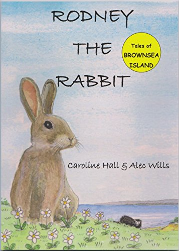 Rodney the Rabbit Tales from Brownsea Island By Caroline Hall