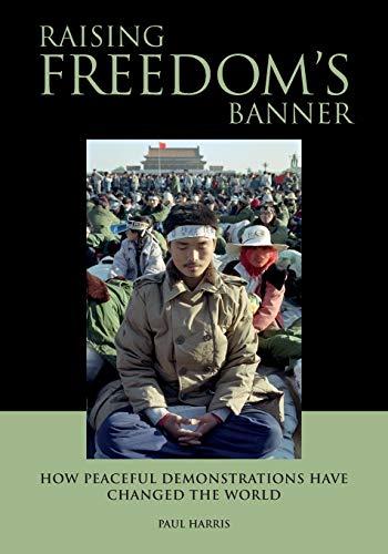 Raising Freedom's Banner By Paul Harris