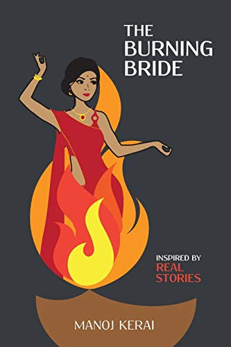 The Burning Bride By Manoj Kerai