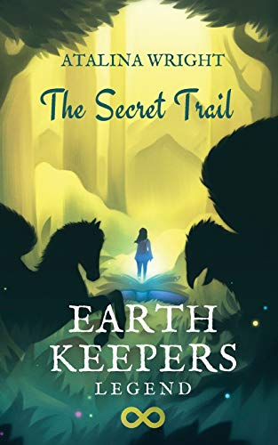 EARTH KEEPERS LEGEND By Atalina Wright