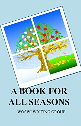 A Book for All Seasons By Woswi Writing Group