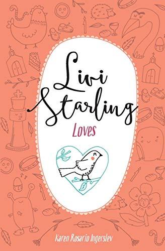 Livi Starling Loves By Karen Rosario Ingerslev