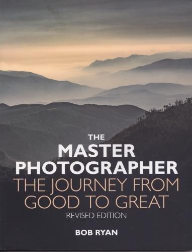 The Master Photographer By Bob Ryan