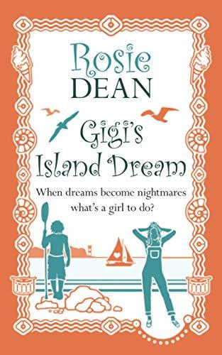 Gigi's Island Dream By Rosie Dean