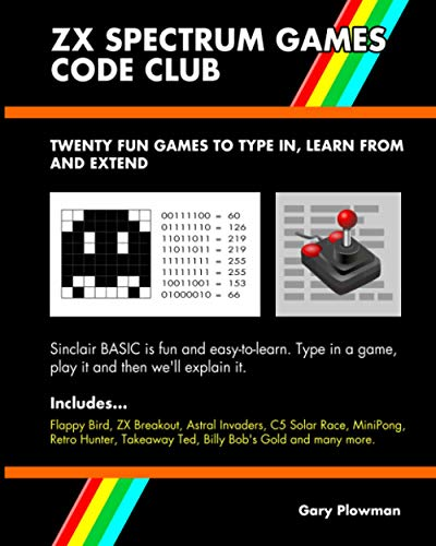 ZX Spectrum Games Code Club By Gary Plowman