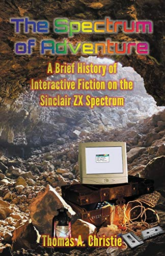 The Spectrum of Adventure By Thomas A. Christie