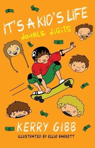 It's A Kid's Life Double Digits By Kerry Gibb