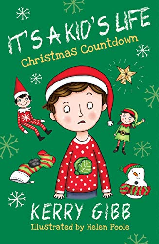 It's A Kid's Life - Christmas Countdown By Kerry Gibb