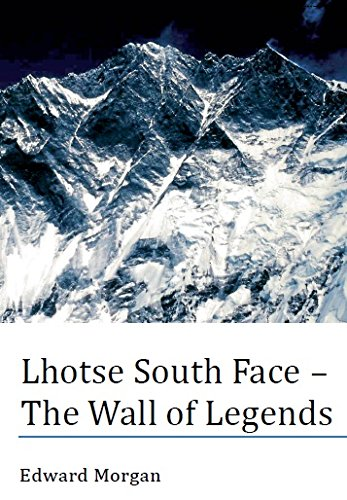 Lhotse South Face - The Wall of Legends By Edward Morgan