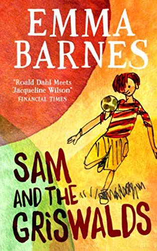 Sam and the Griswalds By Tim Archbold