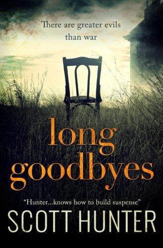 Long Goodbyes By Scott Hunter