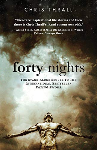 Forty Nights By Chris Thrall