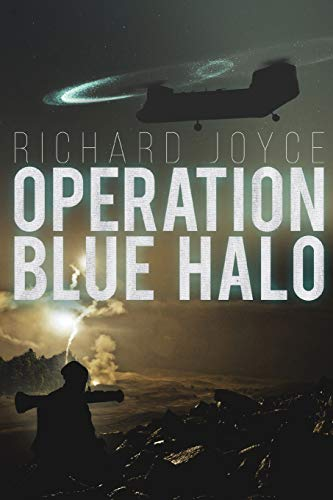 Operation Blue Halo By Richard Joyce