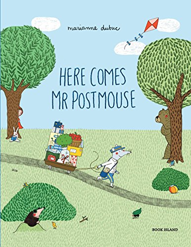 Here Comes Mr Postmouse von Marianne Dubuc