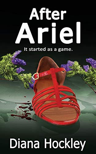 After Ariel - It Started as a Game By Diana Hockley