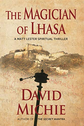 The The Magician of Lhasa By David Michie