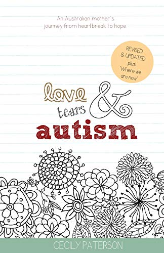 Love Tears & Autism By Cecily Paterson