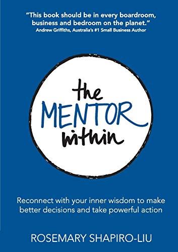 The Mentor Within By Rosemary Shapiro-Liu