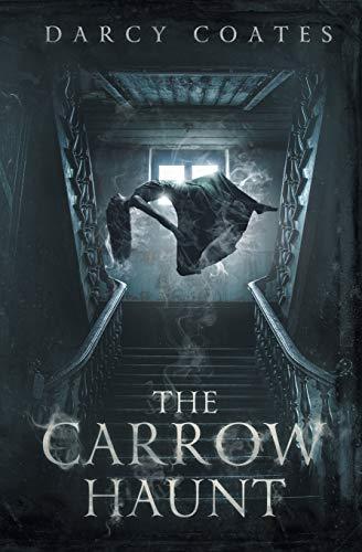 The Carrow Haunt By Darcy Coates