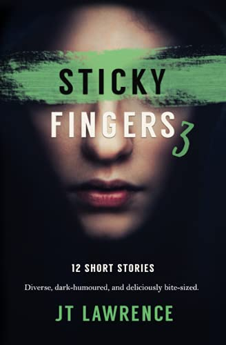 Sticky Fingers 3 By Jt Lawrence