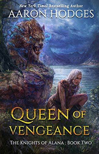Queen of Vengeance By Aaron Hodges
