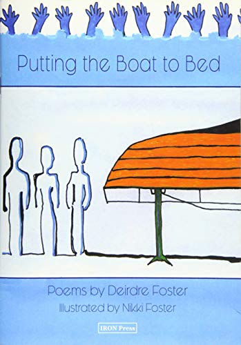 Putting the Boat to Bed By Deirdre Foster