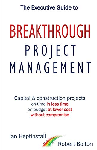 The Executive Guide to Breaktrough Project Management By Ian Heptinstall
