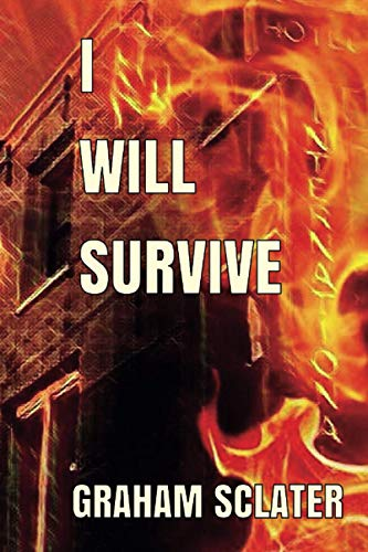 I Will Survive By Graham Sclater